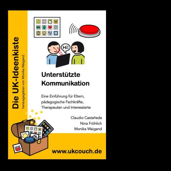 Castañeda, Fröhlich, Waigand: Unterstützte Kommunikation