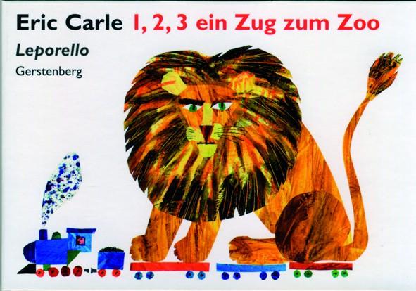 Carle: 1,2,3 ein Zug zum Zoo