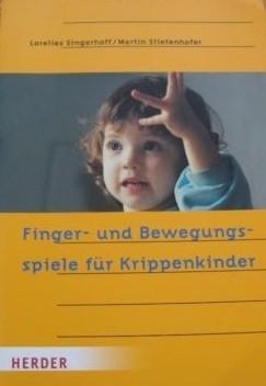 Singerhoff/Stiefenhofer: Finger- und Bewegungsspiele für Krippenkinder