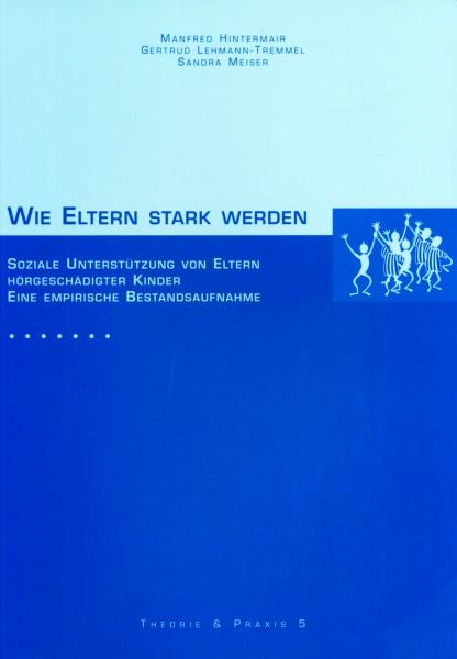 Hintermair & Lehmann-Tremmel & Meiser: Wie Eltern stark werden