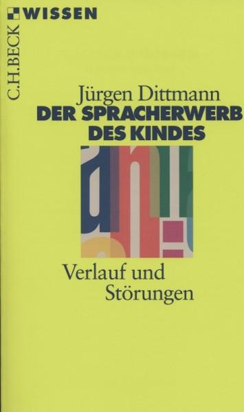 Dittmann: Der Spracherwerb des Kindes