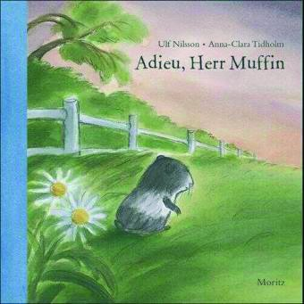 Nilsson/Tidholm: Adieu, Herr Muffin