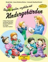 Butz u.a.: Singen, spielen, erzählen mit Kindergebärden, m. CD-ROM