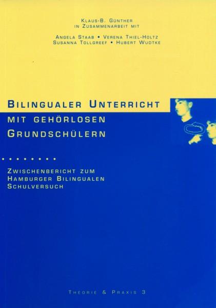 Günther: Bilingualer Unterricht mit gehörlosen Grundschülern