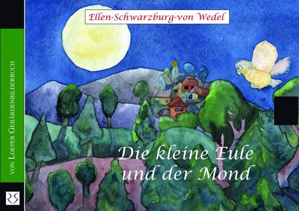Schwarzburg-von Wedel: Die kleine Eule und der Mond