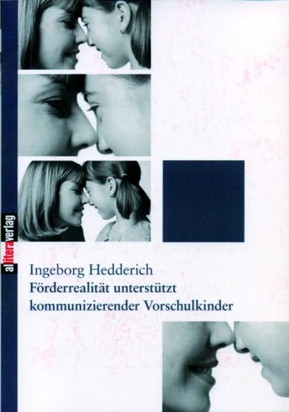 Hedderich: Förderrealität unterstützt kommunizierender Vorschulkinder