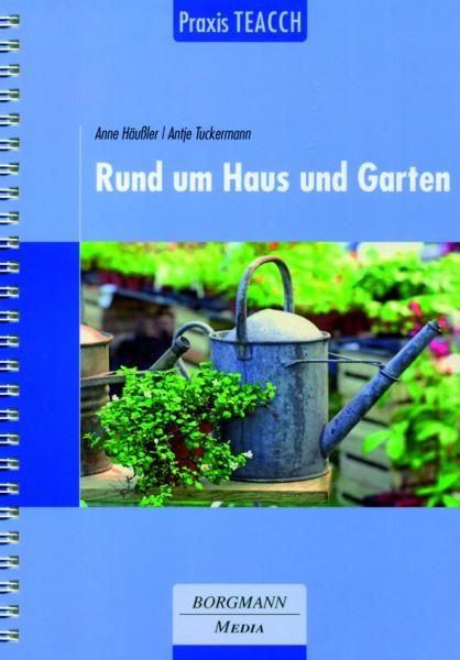 Häussler/Tuckermann: Praxis TEACCH - Rund um Haus und Garten
