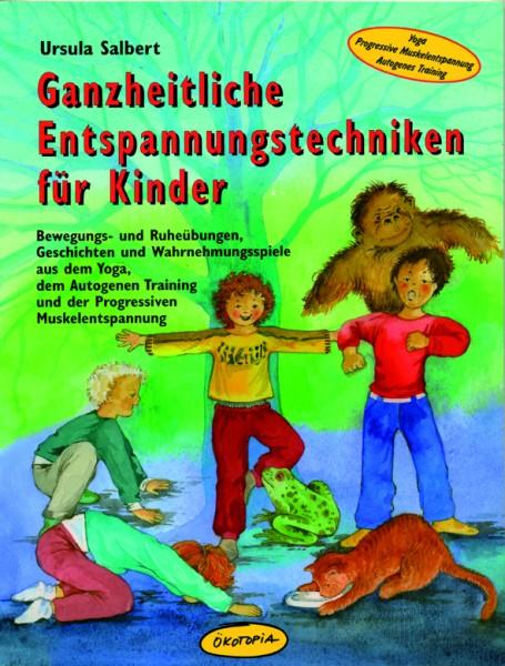 Salbert: Ganzheitliche Entspannungstechniken für Kinder