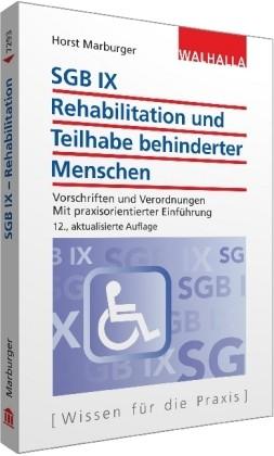 Marburger: SGB IX - Rehabilitation und Teilhabe behinderter Menschen