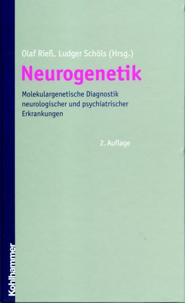 Rieß/Schöls (Hg.): Neurogenetik