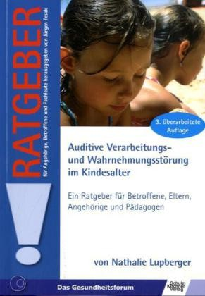 Lupberger: Auditive Verarbeitungs- und Wahrnehmungsstörung im Kindesalter